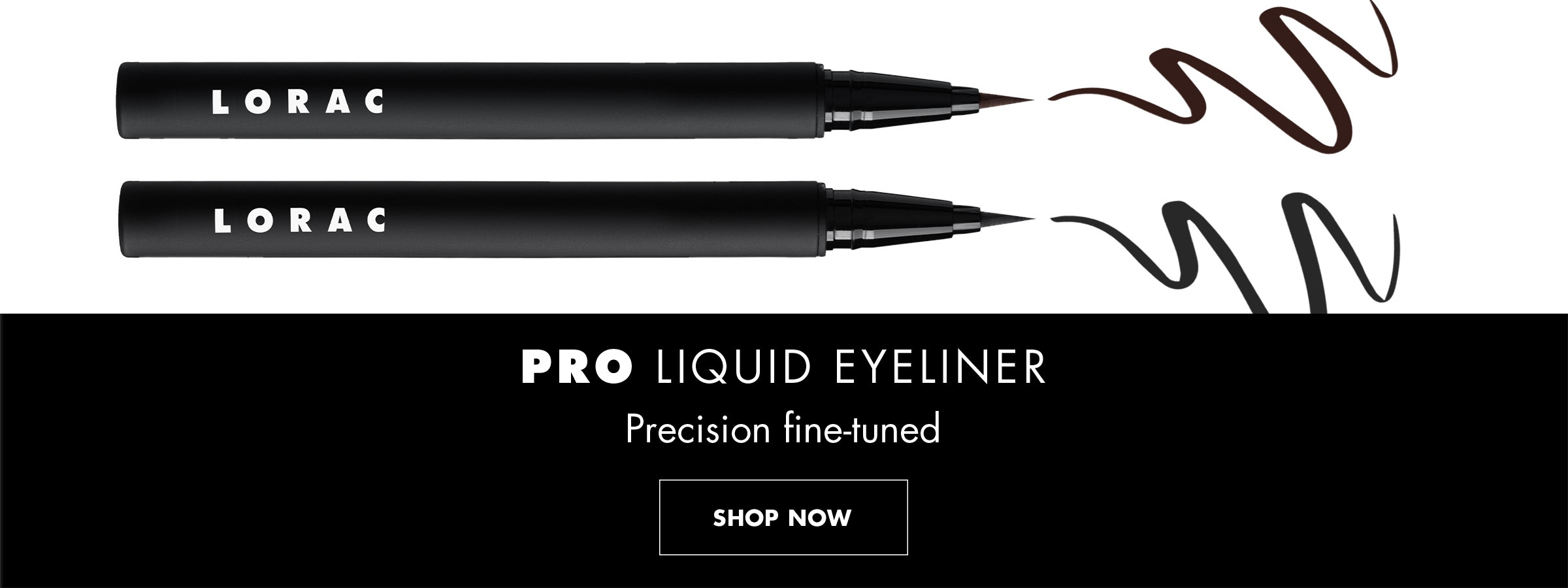 LORAC | PRO LIQUID EYELINER PRECISION FINE-TUNED | PRODUCTS OPEN ON A WHITE BACKGROUND | SHOP NOW