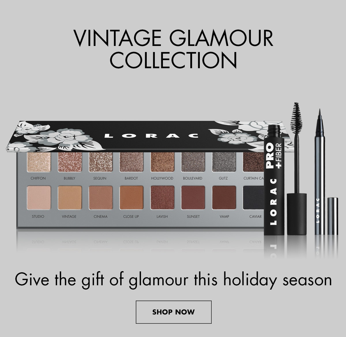 LORAC | Vintage Glamour Collection | Give The Gift of Glamour This Season | SHOP NOW