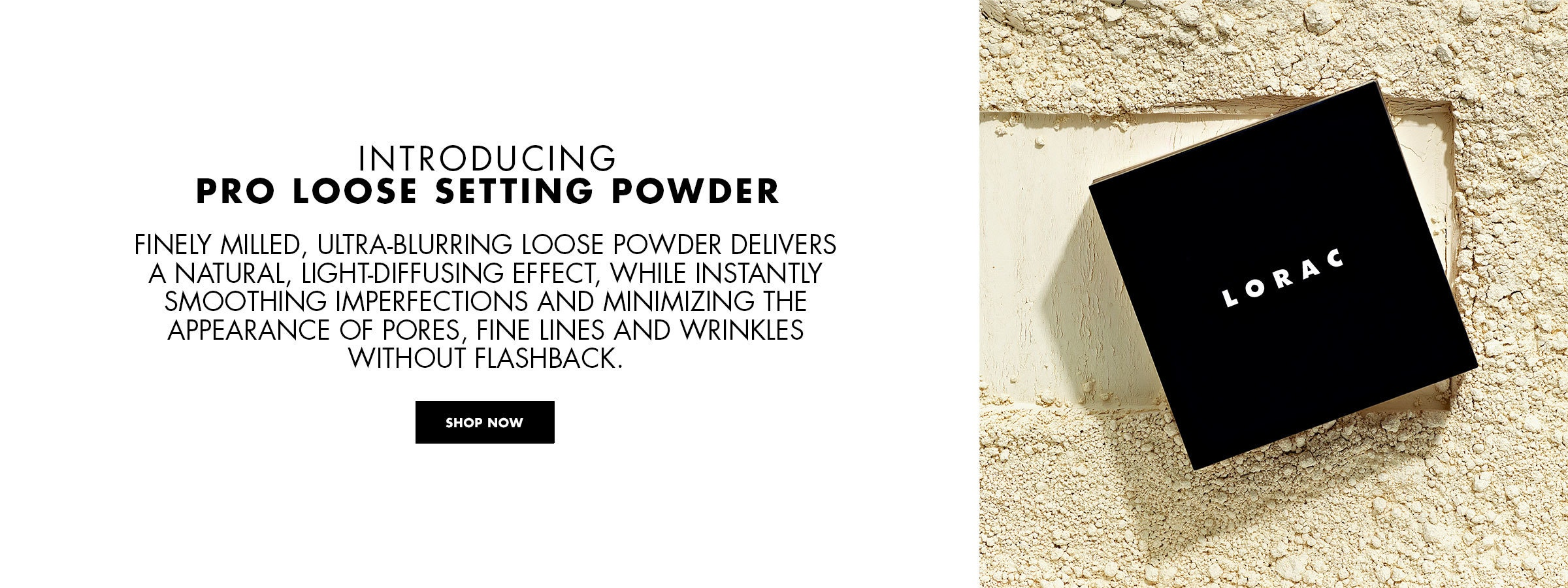 New PRO Loose Setting Powder | SHOP NOW | LORAC | Product lid front facing with powder in background