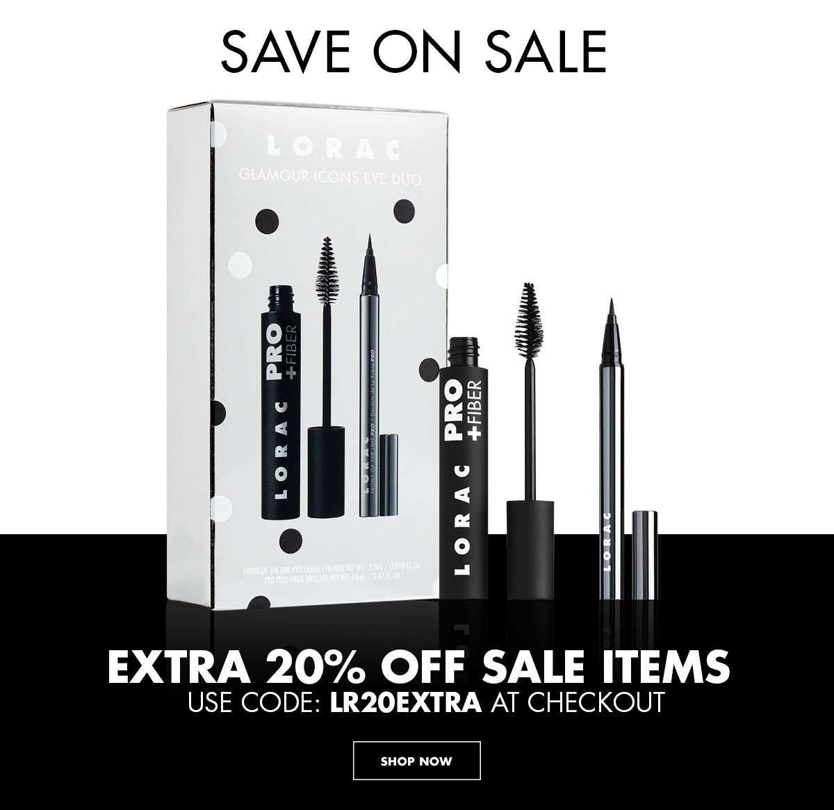 LORAC   Save on Sale   Extra 20% Off Sale Items   Use Code: LR20EXTRA at Checkout   Click Here to Shop Now