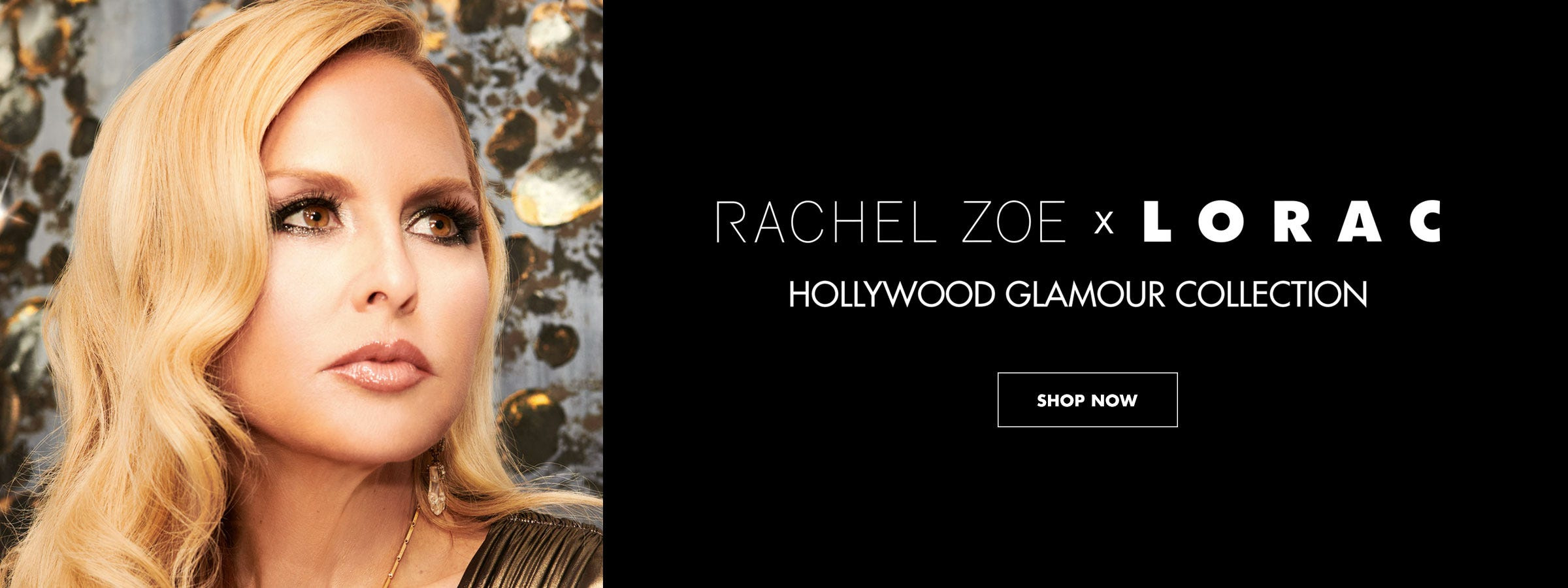 Rachel Zoe X LORAC Now Available | Shop Now
